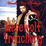 Werewolf Treachery | Vianka Van Bokkem