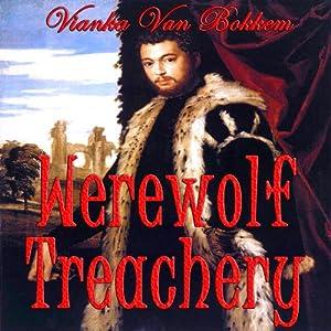 Werewolf Treachery Audiobook