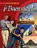¡Buen viaje! Level 1, Student Edition (GLENCOE SPANISH) (Spanish Edition)