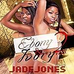 Ebony and Ivory 2   Jade Jones