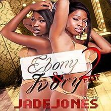 Ebony and Ivory 2   Livre audio Auteur(s) : Jade Jones Narrateur(s) : Cee Scott
