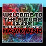 Welcome To The Future Volume 1 - Masters Of The Universe