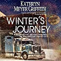Winter's Journey Audiobook by Kathryn Meyer Griffith Narrated by Kimberly Henrie
