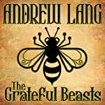 The Grateful Beasts | Andrew Lang