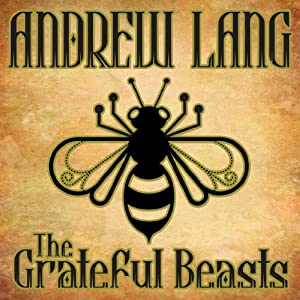 The Grateful Beasts Audiobook
