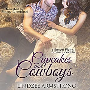 Cupcakes and Cowboys Audiobook