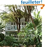 The Tropical Cottage: At Home in Coco...