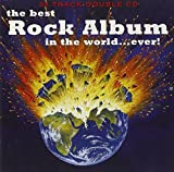 Various Artists The Best Rock Album in the World..Ever