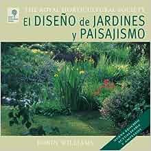 El diseno de jardines y paisajismo/ The Garden Designer (Spanish