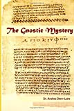 Image of The Gnostic Mystery: A Connection Between Ancient and Modern Mysticism