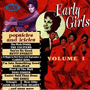 Early Girls : Vol.1 Popsicles & Icicles