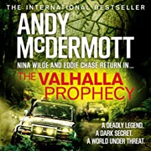 The Valhalla Prophecy Audiobook by Andy McDermott Narrated by Gareth Armstrong