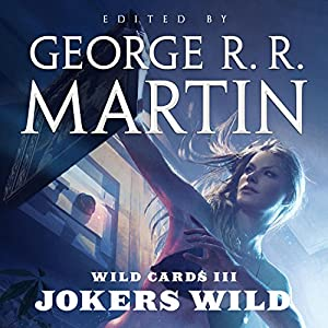 Wild Cards III: Jokers Wild Audiobook