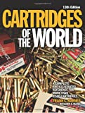 img - for Cartridges of the World: A Complete Illustrated Reference for More Than 1,500 Cartridges book / textbook / text book
