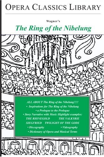 the ring of the nibelung opera A brief synopsis of der ring des nibelungen as predicted by the three norns in the prelude to this opera, the nibelung alberich's curse upon the ring proves to.