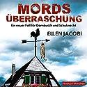 Mordsüberraschung: Ein neuer Fall für Dornbusch und Schuknecht (Dornbusch und Schuknecht) Hörbuch von Ellen Jacobi Gesprochen von: Ursula Berlinghof