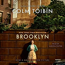 Brooklyn: A Novel Audiobook by Colm Toibin Narrated by Kirsten Potter