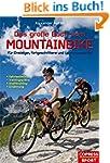 Das gro�e Buch vom Mountainbike: F�r...