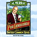 Al Murray: The Pub Landlord's Book of British Common Sense | Al Murray