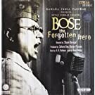 Bose the Forgotten Hero