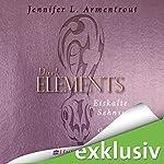 Eiskalte Sehnsucht (Dark Elements 2) | Jennifer L. Armentrout