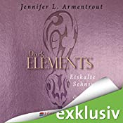 Eiskalte Sehnsucht (Dark Elements 2) | Jennifer L. Armentrout