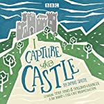I Capture the Castle: A BBC Radio 4 Full-Cast Dramatisation | Dodie Smith