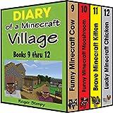 Minecraft: Diary of a Minecraft Village Volume 3: Books 9 Thru 12, Unofficial Minecraft Books (Minecraft Village Series)