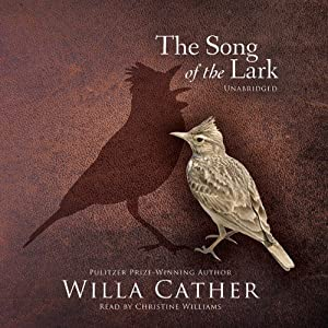 The Song of the Lark Audiobook