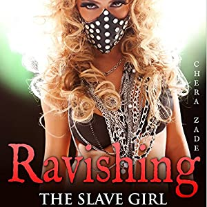 Ravishing the Slave Girl Audiobook