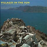 img - for VILLAGES IN THE SUN: MEDITERRANEAN COMMUNITY ARCHITECTURE [ Revised and redesigned color edition ] book / textbook / text book