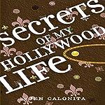 Secrets of My Hollywood Life | Jen Calonita