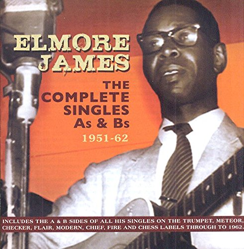 Elmore James - Complete Singles As & Bs 1951-62 - Zortam Music