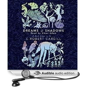 Dreams and Shadows (Unabridged)