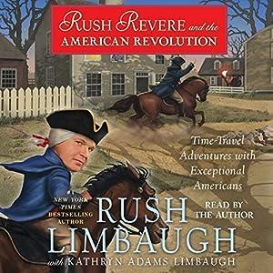 Rush Revere and the American Revolution Audiobook