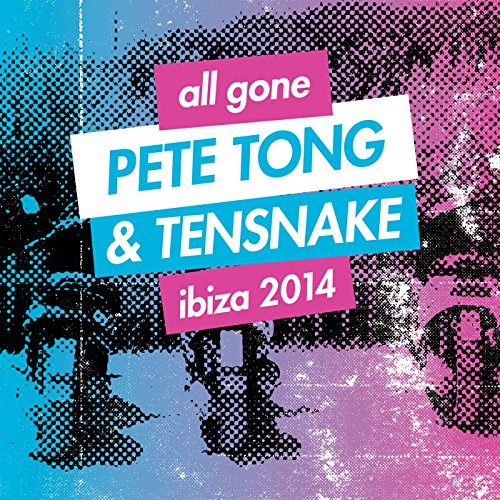 VA - All Gone Pete Tong And Tensnake Ibiza 2014-2CD-2014-QMI Download