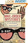 Mail-Order Mysteries: Real Stuff from...