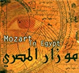 Wolfgang Amadeus Mozart Mozart In Egypt