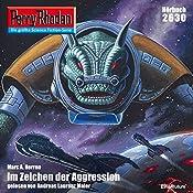 Im Zeichen der Aggression (Perry Rhodan 2630) | Marc A. Herren
