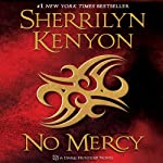 No Mercy: A Dark-Hunter Novel (       UNABRIDGED) by Sherrilyn Kenyon Narrated by Holter Graham