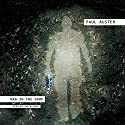Man in the Dark: A Novel Audiobook by Paul Auster Narrated by Paul Auster