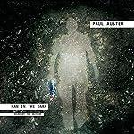 Man in the Dark: A Novel | Paul Auster