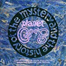 The History And The Mystery Of Planet Gong