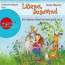 Ein kleiner Esel kommt groß raus (Liliane Susewind 12) (       gekürzt) von Tanya Stewner Gesprochen von: Catherine Stoyan