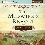 The Midwife's Revolt | Jodi Daynard