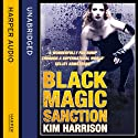 Rachel Morgan: The Hollows (8) - Black Magic Sanction (       UNABRIDGED) by Kim Harrison Narrated by Marguerite Gavin