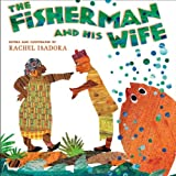 The Fisherman and His Wife (0399247718) by Isadora, Rachel