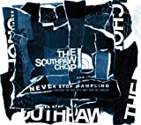 SOUTHPAWCHOP / NEVER STOP SAMPLING