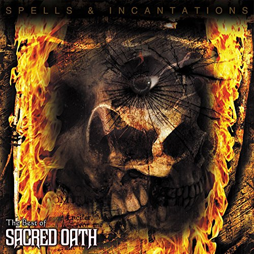 Spells & Incantations: The Best Of Sacred Oath