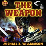 The Weapon: Freehold, Book 2 | Michael Z. Williamson